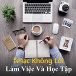 nhac khong loi cho lam viec va hoc tap - v.a
