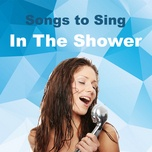songs to sing in the shower - v.a