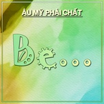 be... - au my phai chat - v.a
