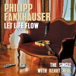 let life flow (single) - philipp fankhauser