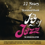22 years of standard bank joy of jazz - v.a