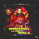 writing on the wall (single) - french montana, post malone, cardi b, rvssian