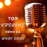top karaoke song ca nhac vang - v.a