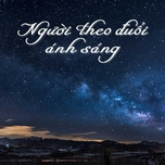nguoi theo duoi anh sang - v.a
