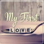 my first love - v.a