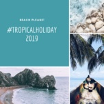 #tropicalholiday2019 - v.a