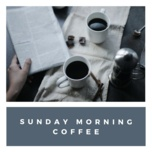 sunday morning coffee - v.a