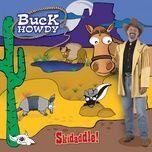 skidaddle! - buck howdy