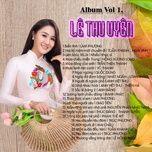 le thu uyen (vol. 1) - tuyen tap nhung bai hat bolero tru tinh hay nhat - le thu uyen