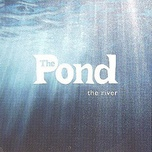 the river (single) - the pond