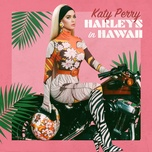 harleys in hawaii (single) - katy perry