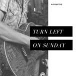 turn left on sunday - v.a