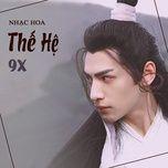 nhac hoa hot the he 9x - v.a