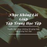 nhac khong loi giup tap trung hoc tap - v.a