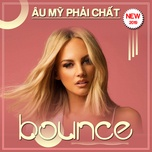 bounce - au my phai chat - v.a
