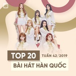 top 20 bai hat han quoc tuan 42/2019 - v.a
