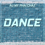dance - au my phai chat - v.a