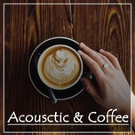 acoustic and coffee - v.a