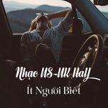 nhac us-uk hay it nguoi biet - v.a