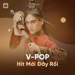 vpop hit moi day roi - v.a
