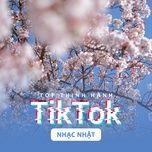 top thinh hanh tiktok (nhac nhat) - v.a