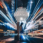 just latino - dame una razon - v.a