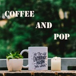 coffee and pop - v.a