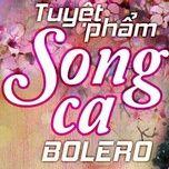 tuyet pham song ca bolero - v.a