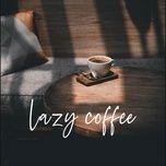 lazy coffee - v.a