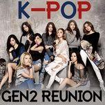 k-pop gen2 reunion - v.a