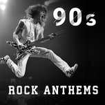 90s rock anthems - v.a