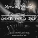 rock your day - aurora borealis - v.a