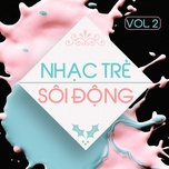 nhac tre soi dong (vol. 2) - v.a