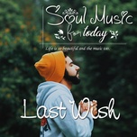 soul music for today - last wish - v.a