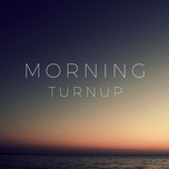 morning turn up - v.a