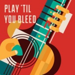 play 'til you bleed - v.a