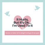 it hurts, but it's ok... i'm used to it - v.a