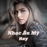 nhac au my hay - v.a