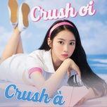 crush oi crush a - v.a