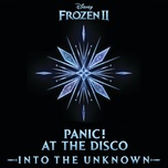 into the unknown (from frozen 2) (single) - panic! at the disco