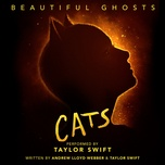 beautiful ghosts (from the motion picture cats) (single) - taylor swift