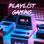 playlist gaming - (vol. 3) - v.a