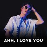 ahh, i love you - v.a
