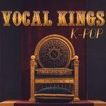 k-pop vocal kings - v.a