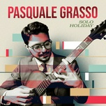 solo holiday (ep) - pasquale grasso