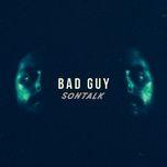 bad guy (single) - sontalk