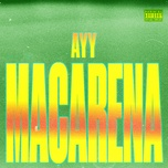 ayy macarena (single) - tyga