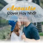acoustic cover hay nhat - am nhac cho tam hon - v.a