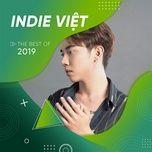 Tải nhạc Top INDIE VIỆT Hot Nhất 2019 miễn phí tại Imusic.Vn