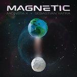 magnetic (single) - monsta x, sebastian yatra